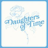 Blue Chemise: Daughters Of Time [LP]