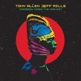 "Mills & Tony Allen, Jeff: Tomorrow Comes The Harvest [10""]"