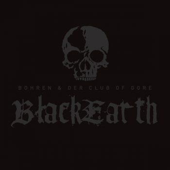 Bohren & Der Club Of Gore: Black Earth [2xLP]