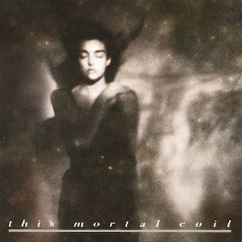 This Mortal Coil: It'll End In Tears [LP]