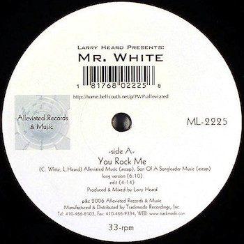 "Heard & Mr. White, Larry: You Rock Me / The Sun Can't Compare [12""]"