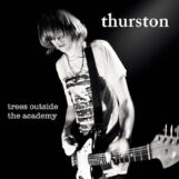 Moore, Thurston: Trees Outside The Academy [CD]