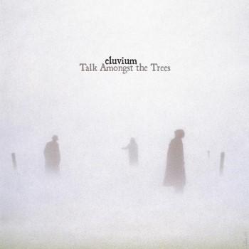 Eluvium: Talk Amongst the Trees [2xLP]