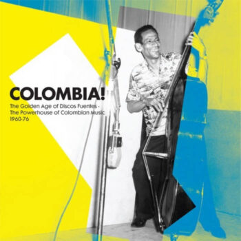 variés: Colombia! The Golden Years of Discos Fuentes [2xLP]