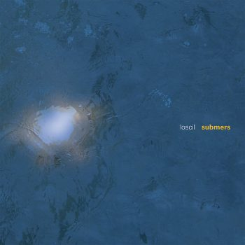 Loscil: Submers [2xLP]
