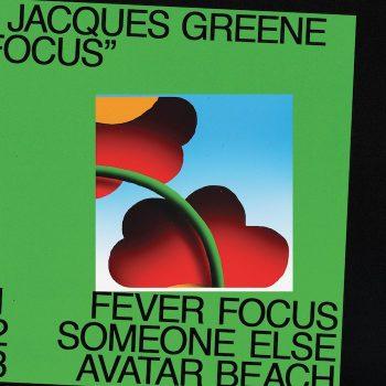 """Jacques Greene: Focus [12""""]"""