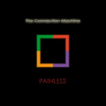 Connection Machine, The: Painless [2xLP]