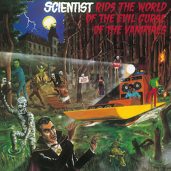 Scientist: Rids the World of the Evil Curse of the Vampires [LP]