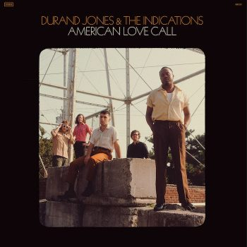 Jones & The Indications, Durand: American Love Call [CD]