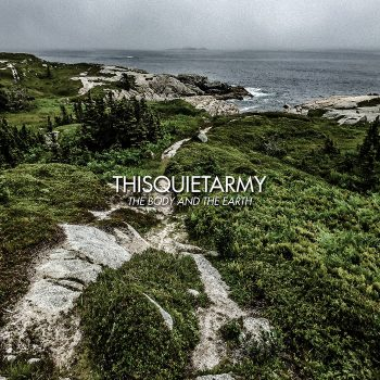 Thisquietarmy: The Body And The Earth [LP bleu]