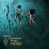 Mono: Hymn To The Immortal Wind - édition 10e anniversaire [2xLP]