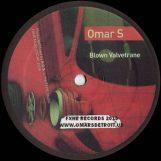 "Omar S: Blown Valvetrane [12""]"