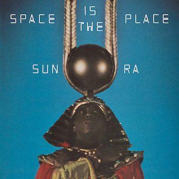 Sun Ra: Space Is The Place [LP bleu]