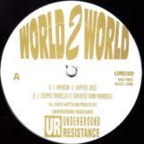 """Underground Resistance: World 2 World [12""""]"""