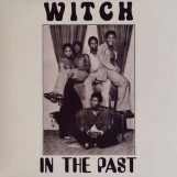 Witch: In The Past [LP]