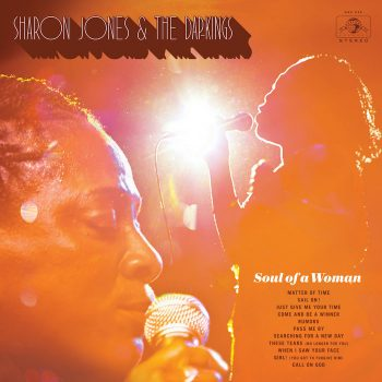 Jones & The Dap Kings, Sharon: Soul Of A Woman/ I Learned The Hard Way/ Give The People What They [3xCD]