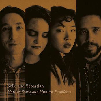 """Belle And Sebastien: How To Solve Our Human Problems [12""""]"""