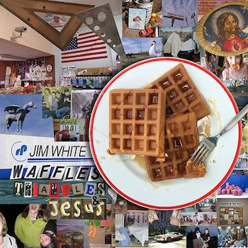 White, Jim: Waffles, Triangles & Jesus [CD]