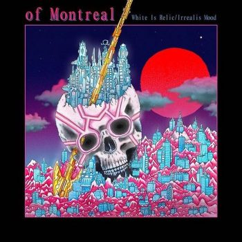 Of Montreal: White Is Relic / Irrealis Mood [CD]
