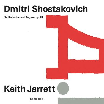 Jarrett, Keith: Shostakovich: Preludes And Fugues [2xCD]