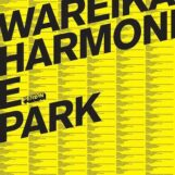 Wareika: Harmonie Park [2xLP]