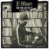 E-Blaze: For The Love Of It Vol.2 Reloaded [CD]