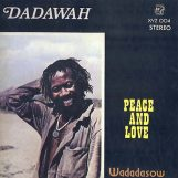 Dadawah: Peace And Love [LP]