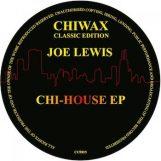 "Lewis, Joe: Chi-House EP [12""]"