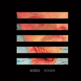 Gisèle: Roger [CD]