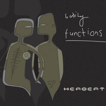 Herbert: Bodily Functions [3xLP, vinyle gris clair]