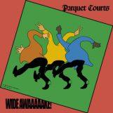 Parquet Courts: Wide Awake! [CD]