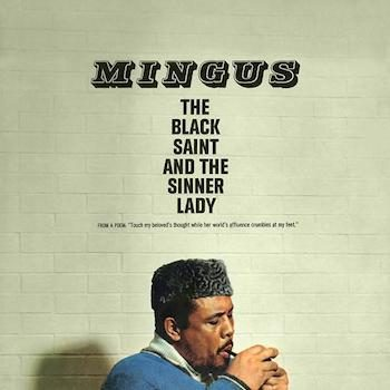 Mingus, Charles: The Black Saint and The Sinner Lady [LP 180g]