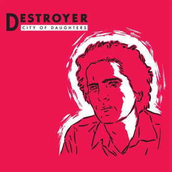 Destroyer: City of Daughters [LP]