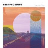 Paraphonique: Propos et confidences [2xLP]