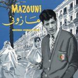 Mazouni: Un dandy en exil - Algerie / France - 1969 / 1983 [LP]