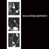 Sleater-Kinney: Sleater-Kinney [LP]