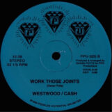 "Westwood / Cash: Psycho For Your Love / Work Those Joints [12""]"