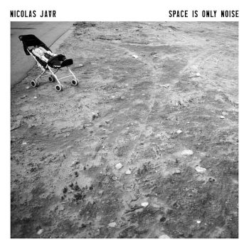 Jaar, Nicolas: Space Is Only Noise [LP]