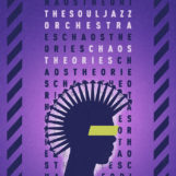 Souljazz Orchestra, The: Chaos Theories [CD]