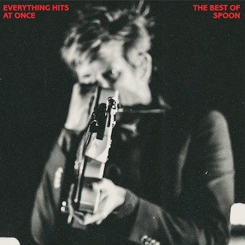 Spoon: Everything Hits At Once: the Best of Spoon [CD]