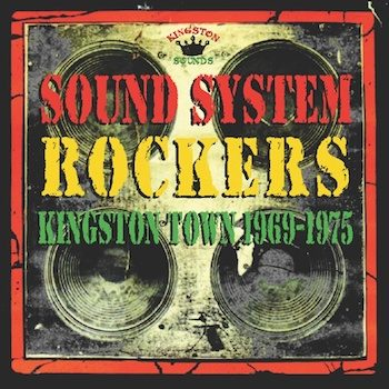 variés: Sound System Rockers: Kingston Town 1969-1975 [LP]