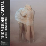 Murder Capital, The: When I Have Fears [CD]