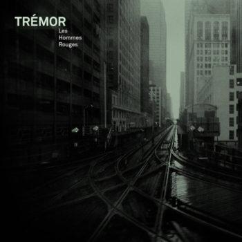 Hommes Rouges, Les: Trémor [LP]