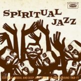 variés: Spiritual Jazz 1: Esoteric, Modal and Deep Jazz from the Underground [2xLP]