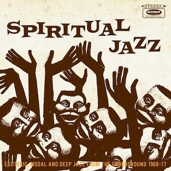 variés: Spiritual Jazz 1: Esoteric, Modal and Deep Jazz from the Underground [2xLP]