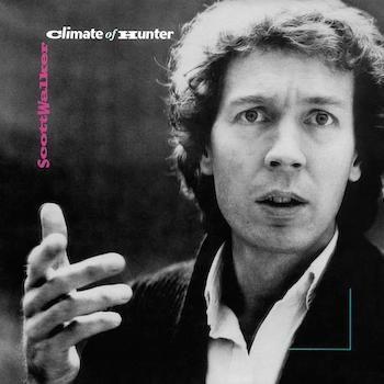 Walker, Scott: Climate Of Hunter [LP]