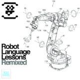 8B: Robot Language Lessons Remixed [2xLP transparents]