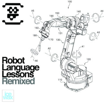 8B: Robot Language Lessons Remixed [2xLP transparents]