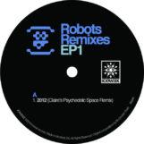 "8B: Robots Remixes EP1 [12"" bleu]"