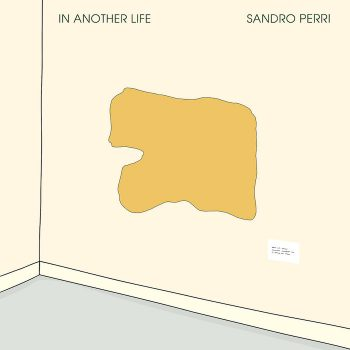 Perri, Sandro: In Another Life [CD]